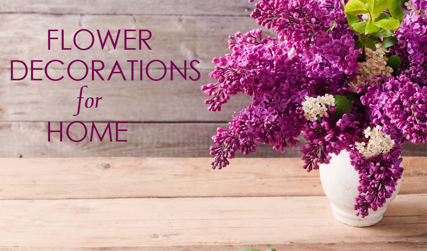 Why it's Important to Have Flower Decorations at Different Corners of Home??
