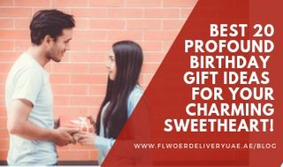 Birthday Gift Ideas for Your Charming Sweetheart