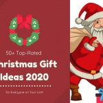 50+ Top-Rated Christmas Gift Ideas 2020 for Everyone on Your List!!