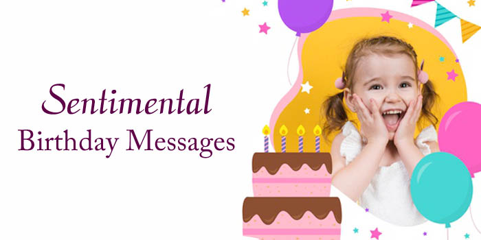 Sentimental Birthday Messages